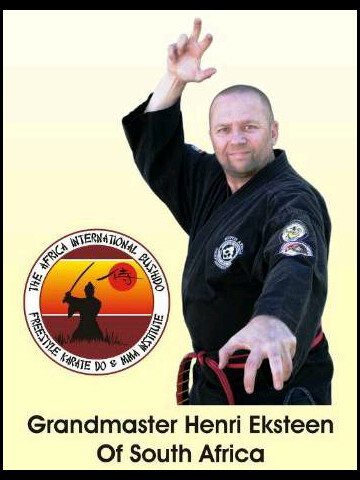 Soke Henri Eksteen 10th Degree black belt - World President & Founder of The Africa International Bushido Freestyle Karate do & Mixed Martial Arts Institute